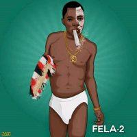 MUSIC : Fela 2 – Pass Yahoo
