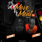 Dj Magic – Federal Movement Part 2 Ft DJ More Alaga
