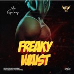 "MC Galaxy – ""Freaky Waist"""