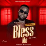 MUSIC : Emmineez - Bless Me