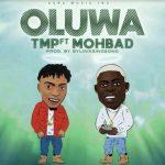 tmp ft mohbad - oluwa