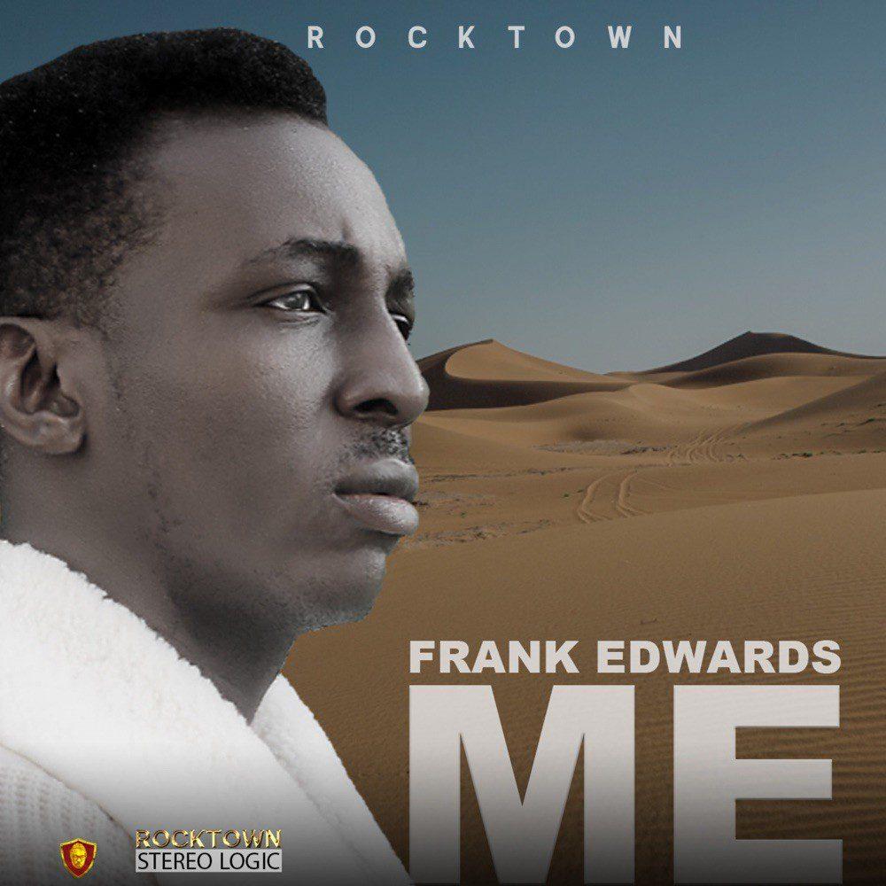 Music : Frank Edwards – ME