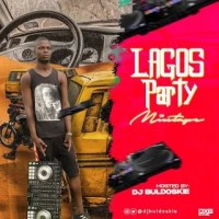 [HOT MIX] Dj Buldoskie - Lagos Party Mixtape
