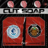 Kontrolla Ft Idowest – Cut Soap