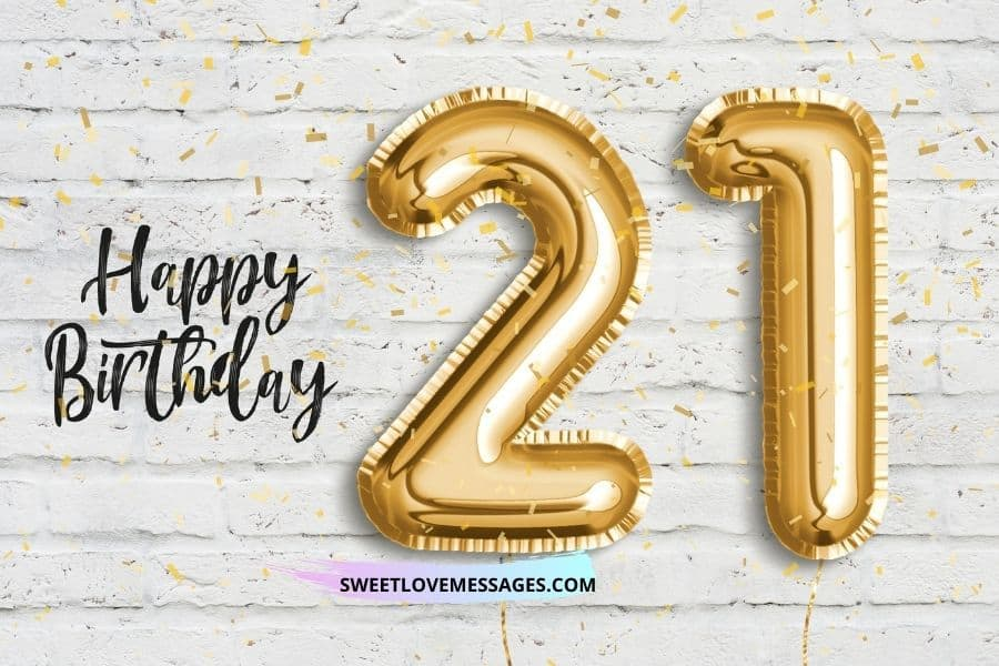 Countdown To 21st Birthday Quotes Sweet Love Messages