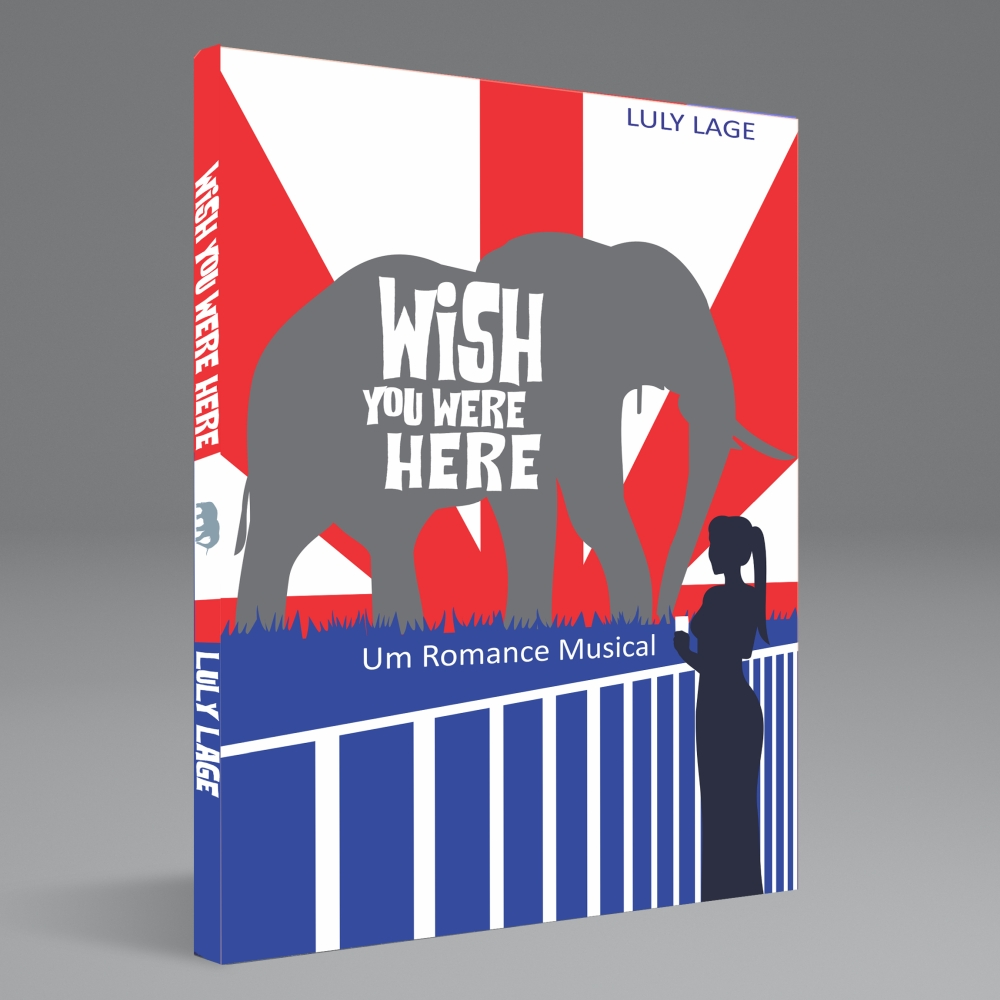 Wish You Were Here: um romance musical