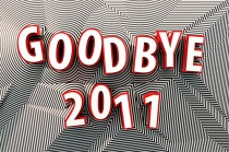 Bye-Bye Great 2011, Welcome Blessed New Year 2012 (1/2)