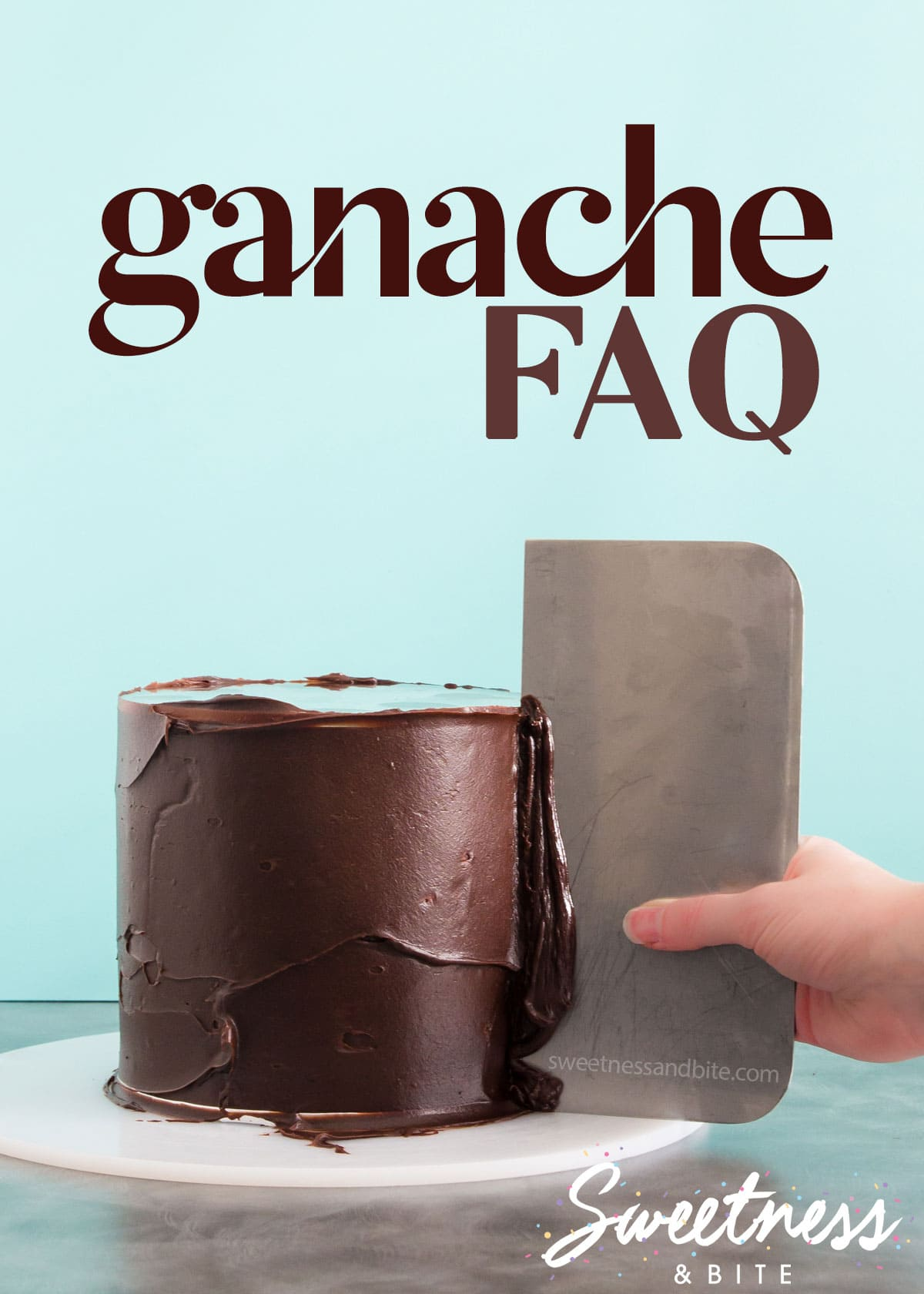 "A cake being covered in dark choc ganache, with text overlay reading: ""How to Ganache a Cake FAQ""."