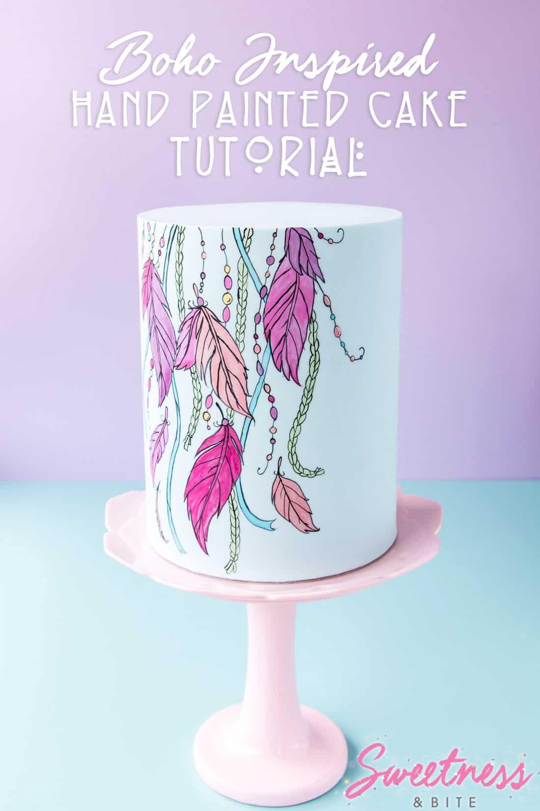 Boho Inspired Hand-Painted Cake Tutorial ~ Sweetness & Bite