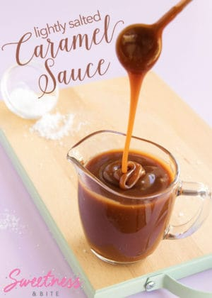 Lightly Salted Caramel Sauce ~ Recipe by Sweetness & Bite