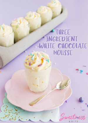 Easy Three Ingredient White Chocolate Mousse ~ by Sweetness & Bite