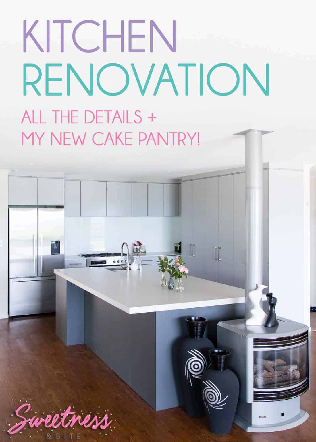 Sweetness and Bite Kitchen Renovation - All the details of our newly renovated kitchen, plus my new Cake Decorating Pantry!