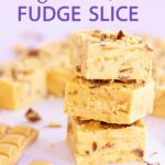 A stack of three pieces of Caramilk fudge slice