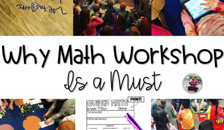 Why Math Workshop is a Must