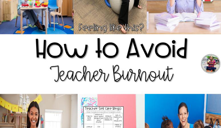 How to Avoid Teacher Burnout