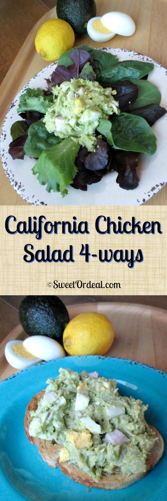 California Chicken Salad 4-ways