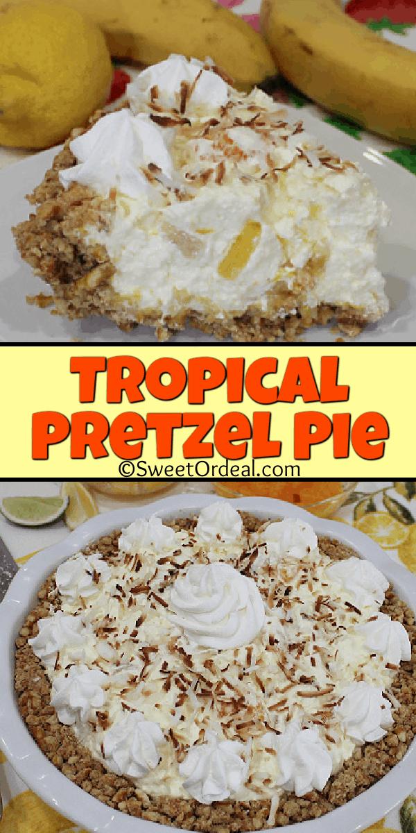 Tropical Pretzel Pie