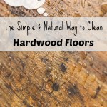 The Simple Way To Clean Your Hardwood Floors