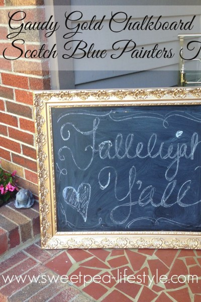 Gaudy Gold Chalkboard with Scotch Blue!