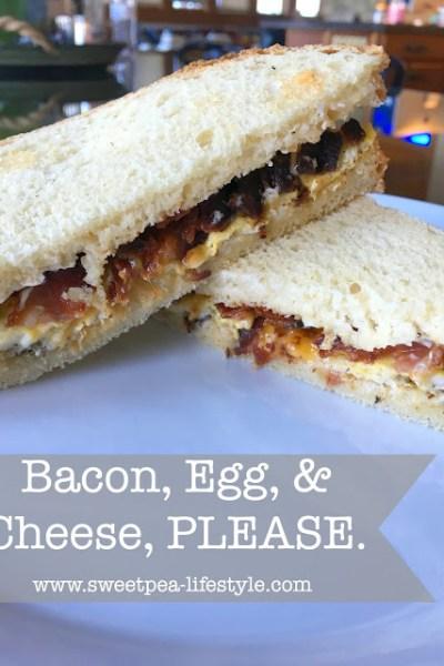 Bacon, Egg, & Cheese, PLEASE.
