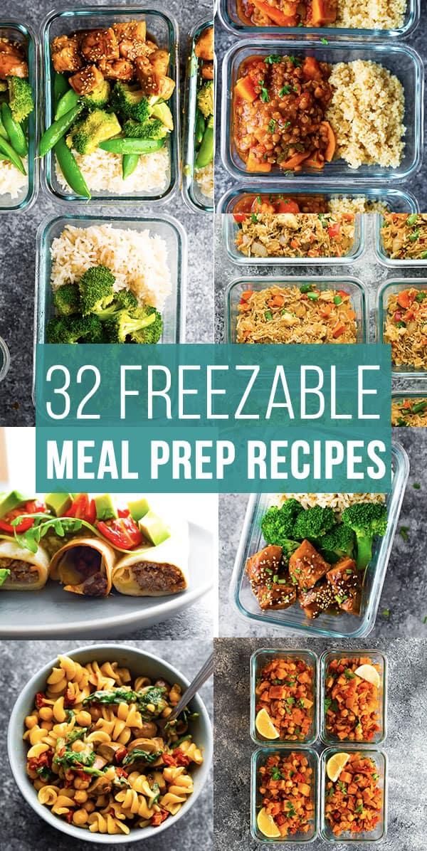32 freezer friendly meal prep recipes