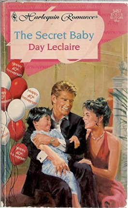 Harlequin Romance #3457 The Secret Baby, Day Leclaire, Harlequin, 1995,