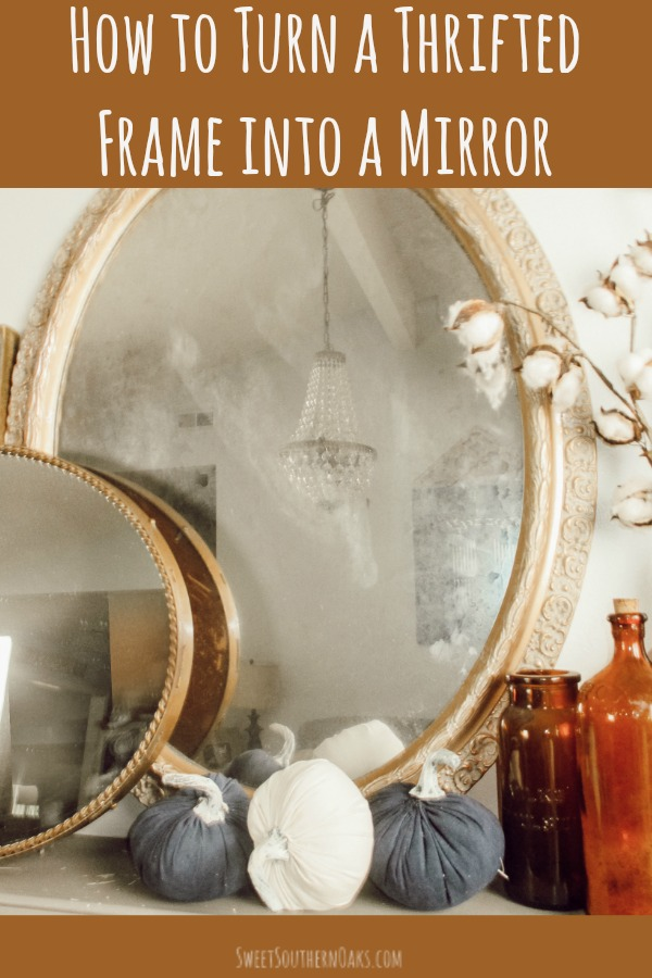 Thrifted Picture Frame Into A Mirror, How To Convert Glass Mirror