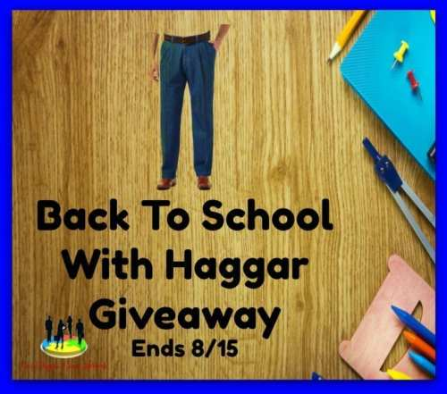 Back To School With Haggar Giveaway