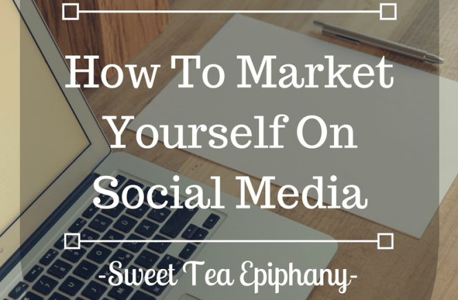 how-to-market-yourself-on-social-media