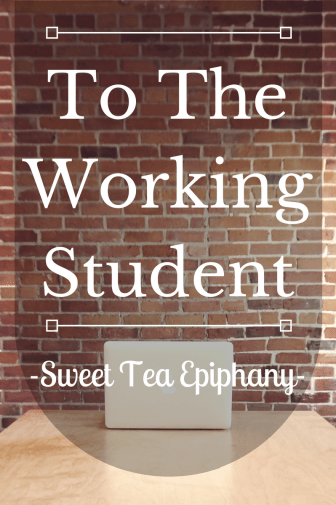 To The Working Student-1