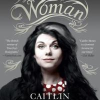 "Recommended Reading: Caitlin Moran's ""How To Be a Woman"""
