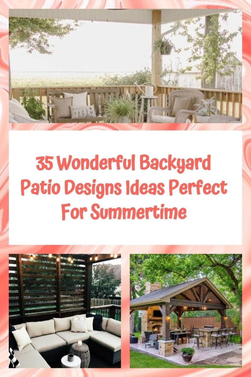 35 Wonderful Backyard Patio Designs Ideas Perfect For Summertime