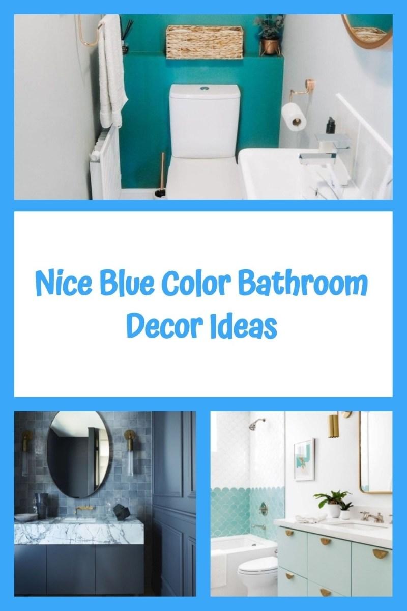 Nice Blue Color Bathroom Decor Ideas