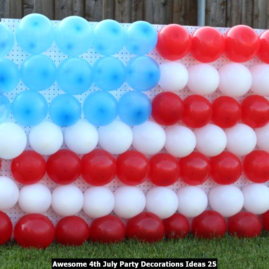 Awesome 4th July Party Decorations Ideas 25
