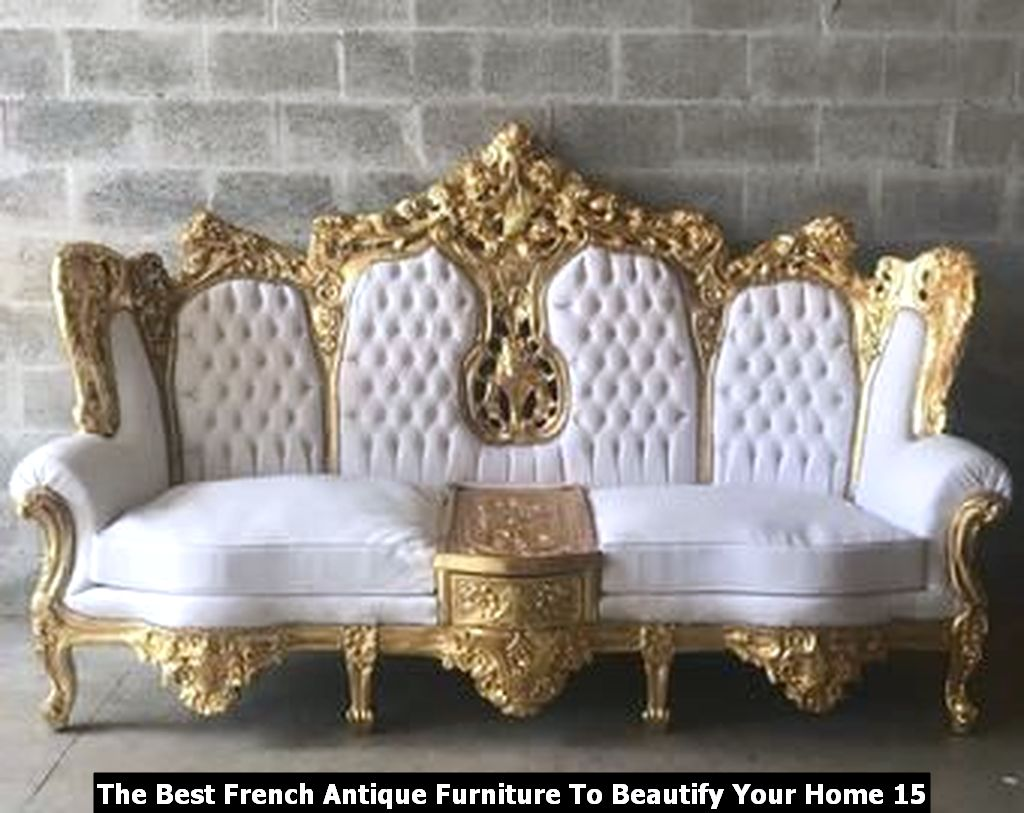 The Best French Antique Furniture To Beautify Your Home 15