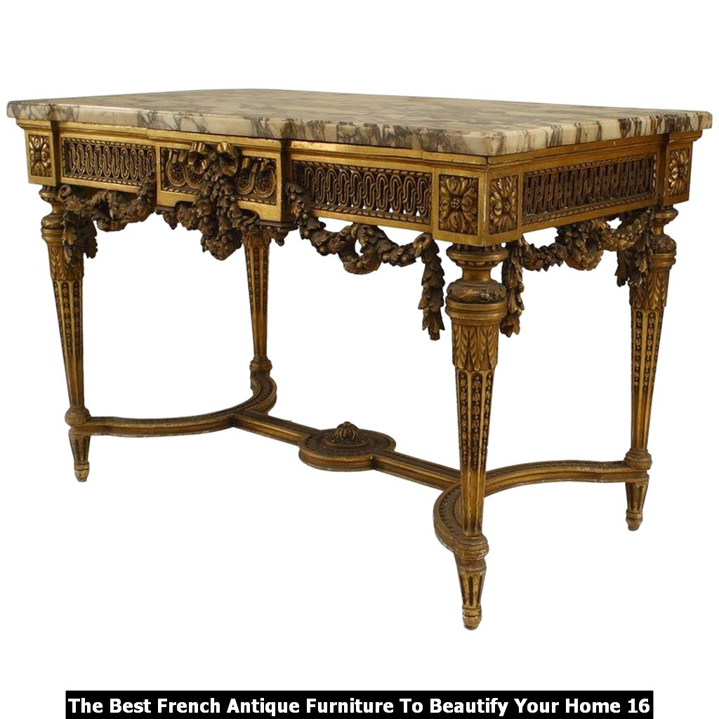 The Best French Antique Furniture To Beautify Your Home 16