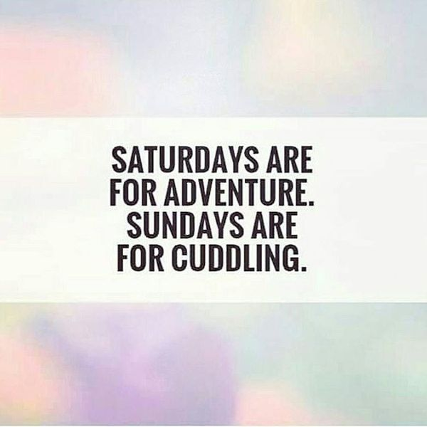 12-saturdays-are-for-adventure-sundays-are-for-cuddling