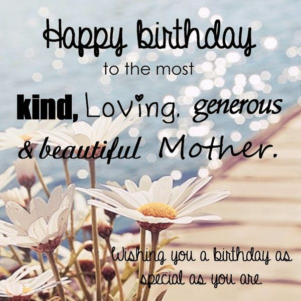 Happy Bday Mom Quotes: 100 Happy Birthday Mom Quotes And Wishes With Images