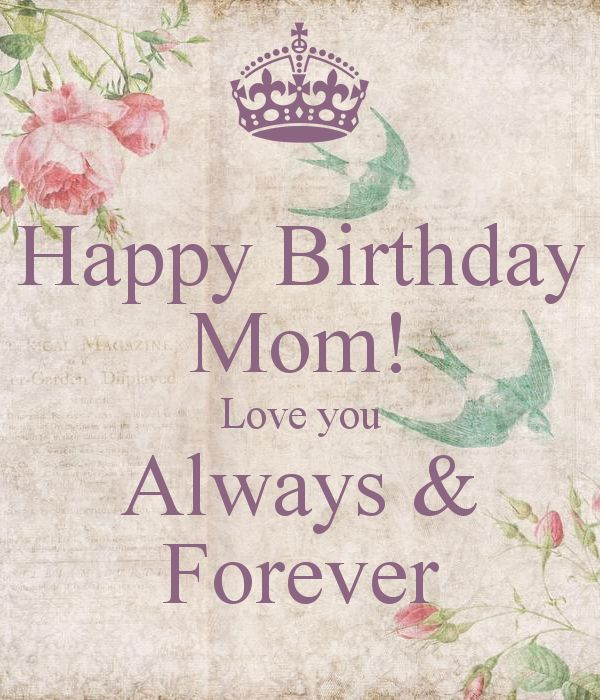 100 Happy Birthday Mom Quotes And Wishes With Images