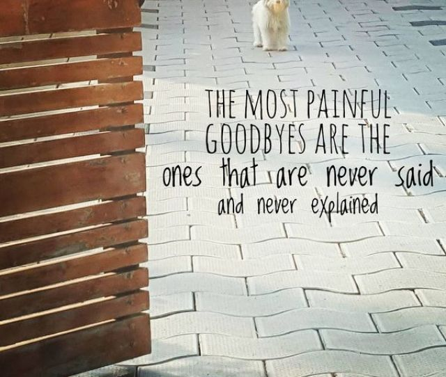 Leaving Without Saying Goodbye Quotes