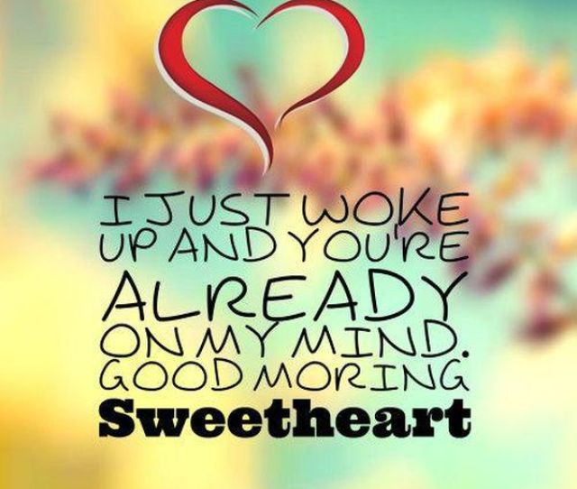 The Best Morning Quotes To Say I Love You
