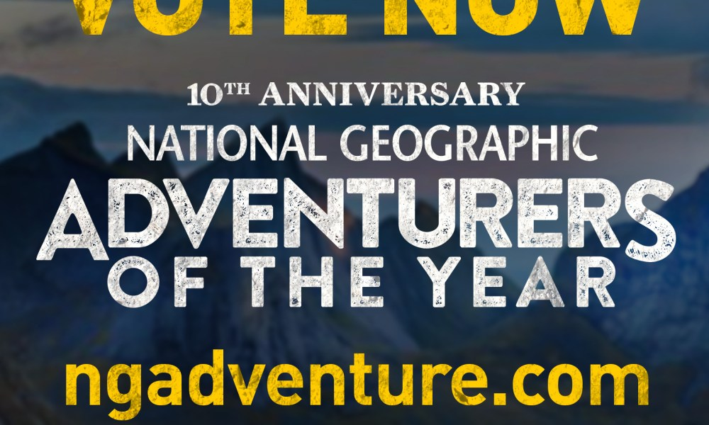 National Geographic Adventurer of the Year??!!