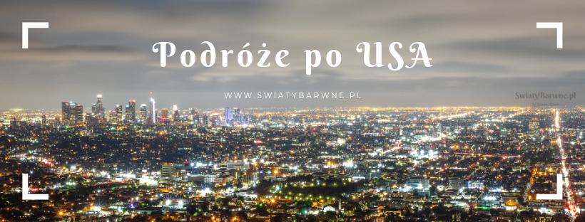 Podróże po USA - kliknij zdjęcie aby zobaczyć wszystkie wpisy