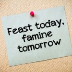 Feast or Famine: A Solution