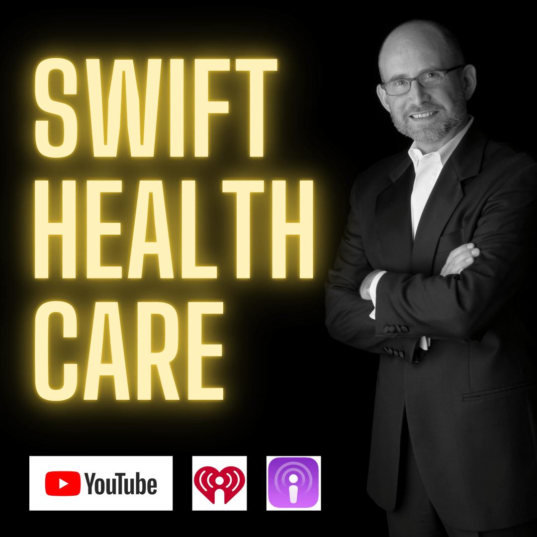 Swift Healthcare Podcast