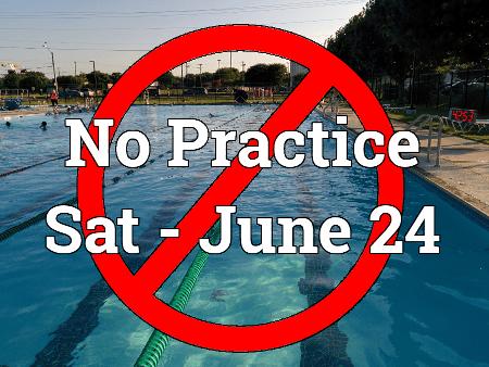 No Practice Sat - June 24, 2017