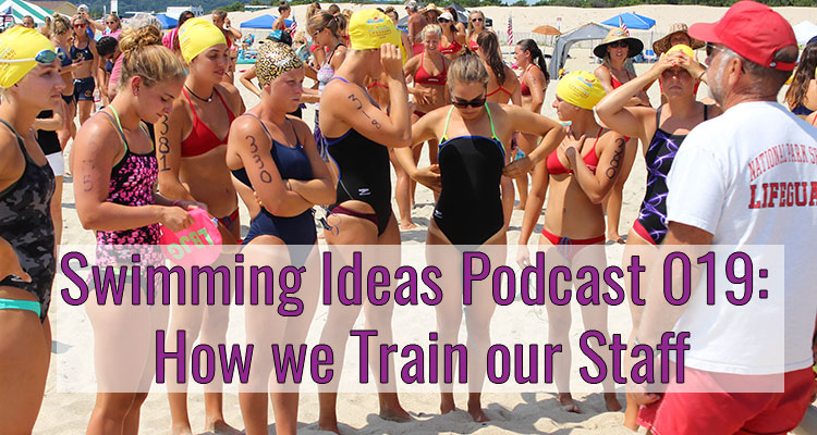 Swimming Ideas Podcast 019: How we train New Staff