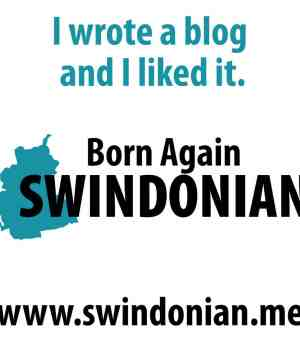 born again swindonian - I wrote a blog and I liked it