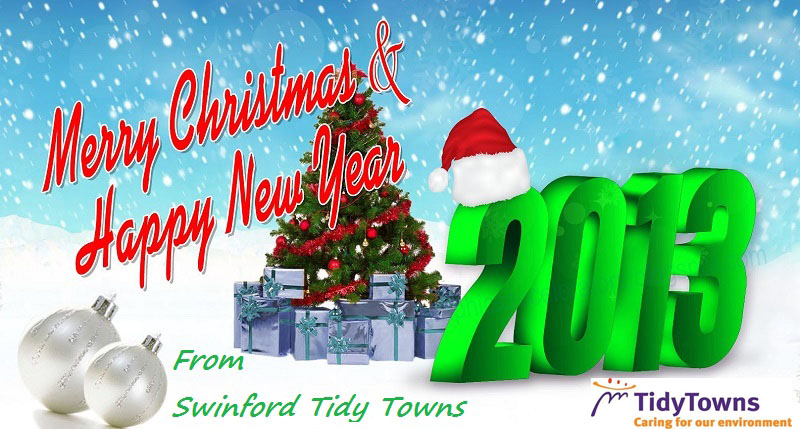 Happy Christmas and happy new year 2013 from Swinford tidy towns.