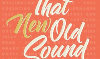 """New Release: """"That New Old Sound"""" by Multiple Artists"""